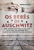 Os bebês de Auschwitz
