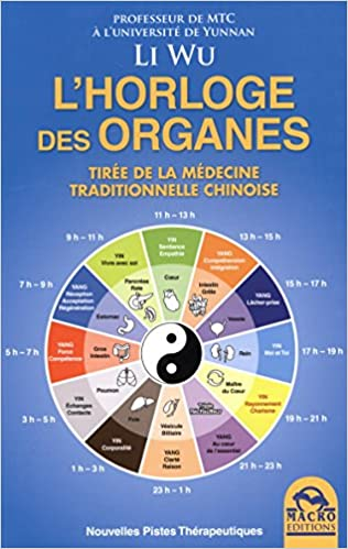 Amazon Fr L Horloge Des Organes Tiree De La Medecine