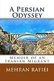 img - for A Persian Odyssey: A Memoir book / textbook / text book