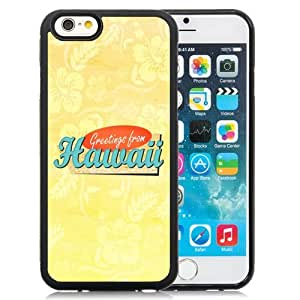 Beautiful Custom Designed Cover Case For iPhone 6 4.7 Inch TPU With Greeting From Hawaii Phone Case