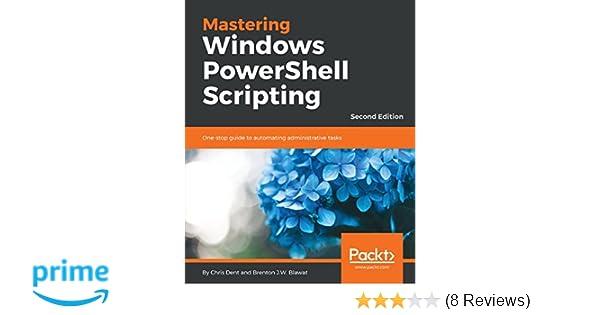 Amazon com: Mastering Windows PowerShell Scripting: One-stop guide