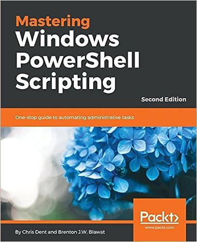 Amazon com: Mastering Windows PowerShell Scripting: One-stop