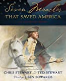 img - for Seven Miracles That Saved America: An Illustrated History by Stewart/stewart (2012-11-05) book / textbook / text book