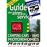 Guide Trailer's Park Montagne (Massif Central, Pyrnnes, Alpes, Jura, Vosges, Alsace)