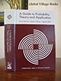 A Guide to Probability Theory and Application, Cyrus Derman and Leon Jay Gleser, 0030788854