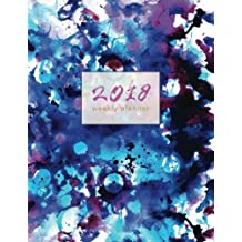 2018 Weekly Planner: Blue Grunge Watercolor Journal with Inspirational Quotes and To-Do Lists