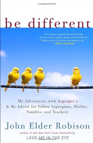 be-different-my-adventures-with-aspergers-and-my-advice-for-fellow-aspergians-misfits-families-and-t