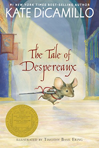 (The Tale of Despereaux: Being the Story of a Mouse, a Princess, Some Soup, and a Spool of Thread)