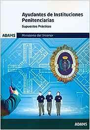 Ayudantes De Instituciones Penitenciarias -Supuestos