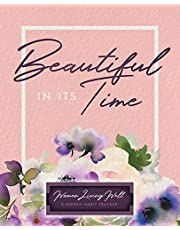 Beautiful In Its Time: Women Living Well 3-Month Habit Tracker: Includes Trackers for Prayer Lists, Bible Reading, Note Taking, Health Tracking, Sleep Tracking, Menu Planning, a Housework Tracker and more! (90 Pages for journaling are at the back with verses included)