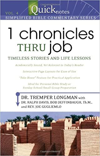 Book 1 Chronicles Thru Job: Timeless Stories and Life Lessons (Quicknotes: Simplified Bible Commentary)