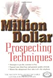 img - for Million Dollar Prospecting Techniques book / textbook / text book