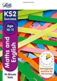 Letts KS2 SATs Revision Success - New 2014 Curriculum Edition — Maths and English Age 10-11: 10-Minute Tests