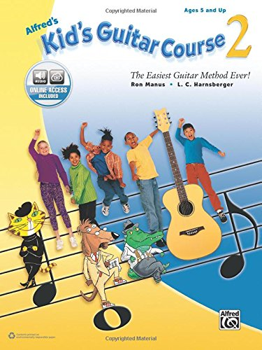 - Alfred's Kid's Guitar Course 2: The Easiest Guitar Method Ever!, Book & Online Audio