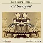 El huésped [The Host]   Guadalupe Nettel