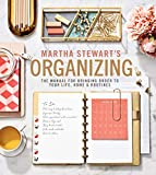 Books : Martha Stewart's Organizing: The Manual for Bringing Order to Your Life, Home & Routines
