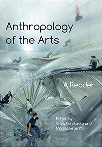 image for Anthropology of the Arts: A Reader