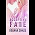 Accepting Fate (Destiny Book 2)