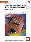 Essential Jazz Lines in the Style of John Coltrane, Violin Edition