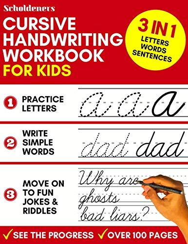 (Cursive Handwriting Workbook for Kids: 3-in-1 Writing Practice Book to Master Letters, Words & Sentences)