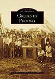 Greeks in Phoenix %28Images of America%3...