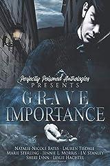 GRAVE IMPORTANCE Paperback