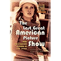 The Last Great American Picture Show: New Hollywood