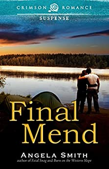 Final Mend (Crimson Romance) by [Smith, Angela]