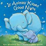 If Animals Kissed Good Night (print edition)