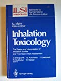 Inhalation Toxicology, , 0387178228