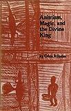 Animism, Magic and the Divine King, Géza Róheim, 0823601501