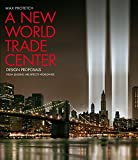 A New World Trade Center, Max Protetch, 0060520167