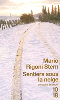 Sentiers sous la neige par Rigoni Stern
