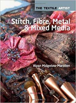 Book Stitch, Fibres, Metal and Mixed Media (The Textile Artist)