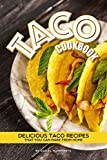 vegan cheese making kit - Taco Cookbook: Delicious Taco Recipes that You Can Make from Home