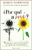 img - for Por que a mi, por que esto, por que ahora (Spanish Edition) (No Ficcion Divulgacion) book / textbook / text book
