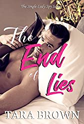 The End of Lies (The Single Lady Spy Series Book 4)