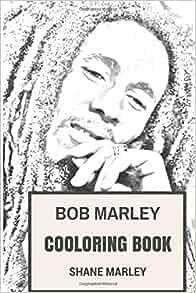 Bob Marley Coloring Book Legendary