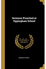 Sermons Preached at Uppingham School Hardcover