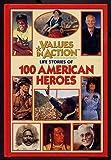Life Stories of 100 American Heroes, Joanne Mattern, 156156978X
