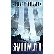 Shadowlith (Umbral Blade Book 1)
