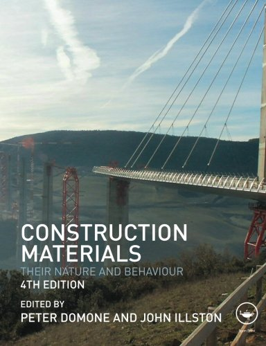 Construction Materials - Construction Materials: Their Nature and Behaviour, Fourth Edition