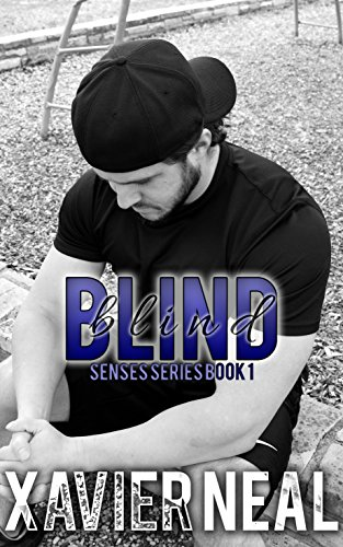 Blind (Senses Series Book 1) by [Neal, Xavier]