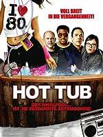 Filmcover Hot Tub - Der Whirlpool... ist 'ne verdammte Zeitmaschine!