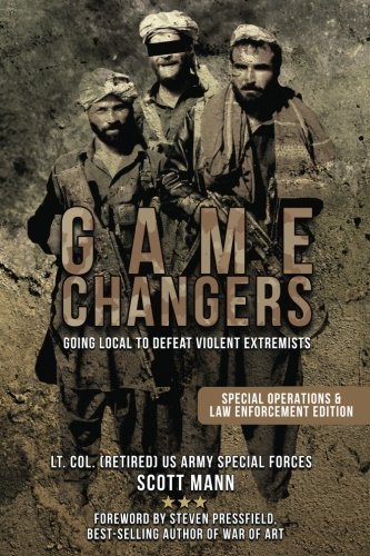Game Changers: Going Local to Defeat Violent Extremists