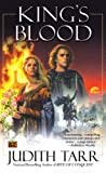 King's Blood, Judith Tarr and Judith Tarr, 0451461363