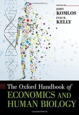 The Oxford Handbook of Economics and Human Biology Oxford ...