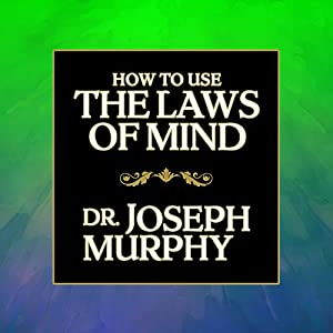 How to Use the Laws of Mind Audiobook