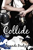 Collide (Oh, Pioneers! Book 1)