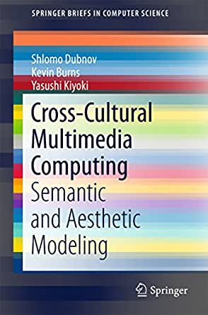 Cross-Cultural Multimedia Computing: Semantic and Aesthetic ...